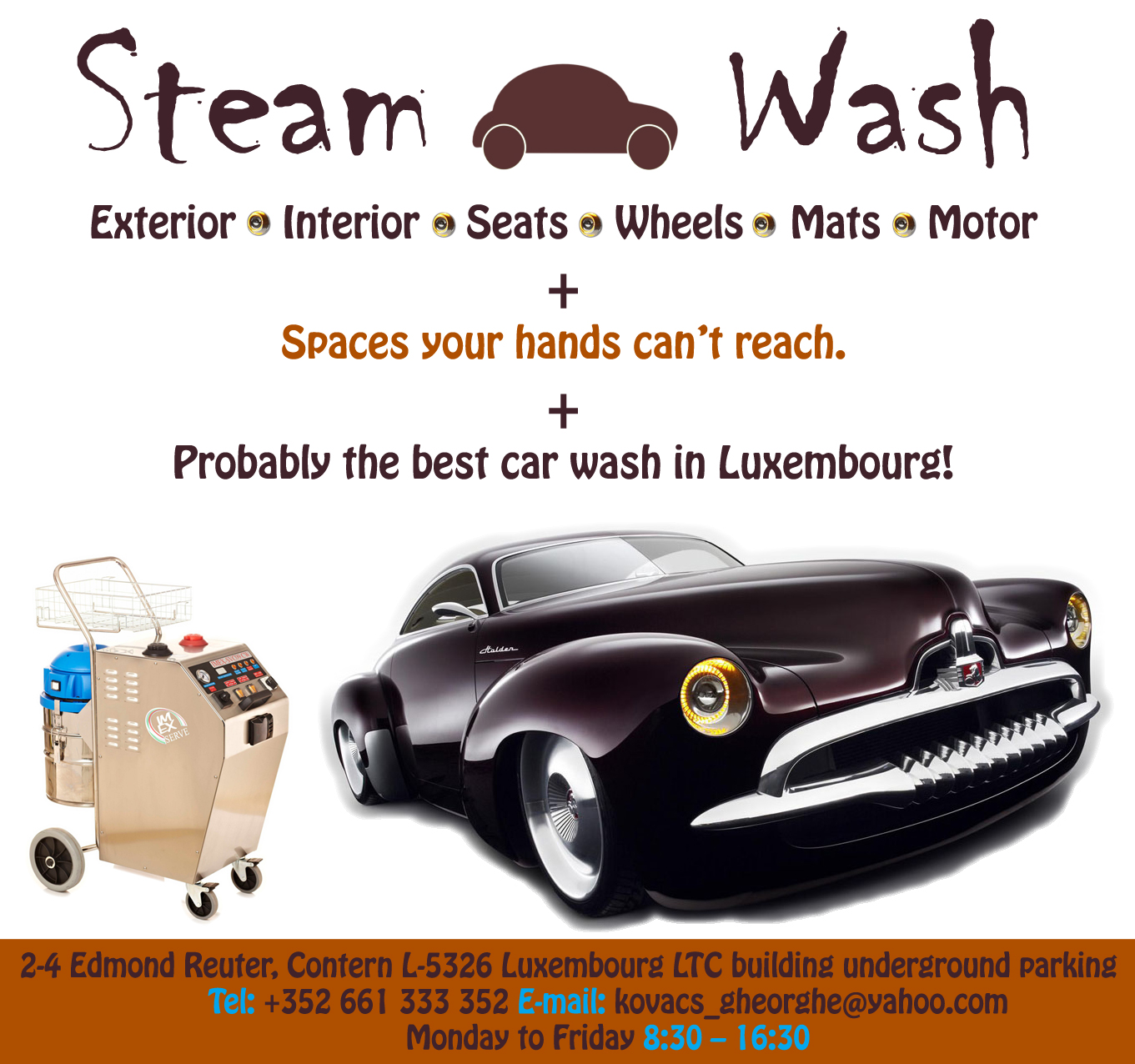 steam car wash in luxembourg. Black Bedroom Furniture Sets. Home Design Ideas